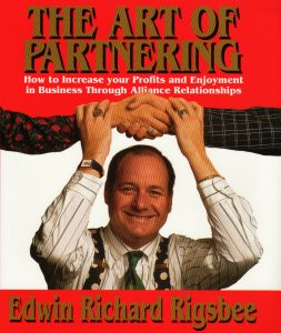 The Art of Partnering by Edwin Richard Rigsbee, published by Kendall/Hunt 1974